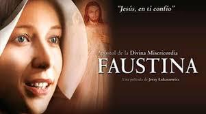 FAUSTINA, APÓSTOL DE LA DIVINA MISERICORDIA